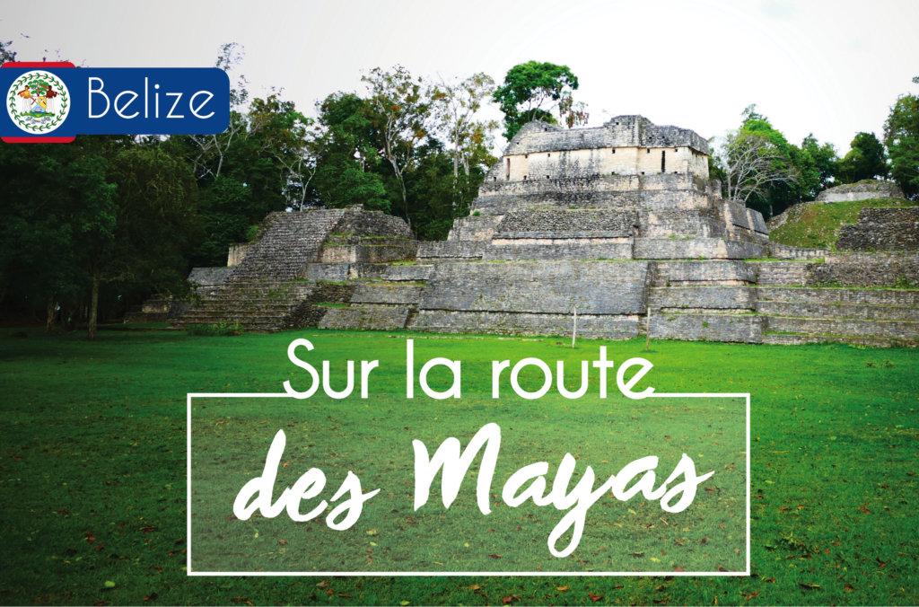 voyage au Belize temple maya de Caracol
