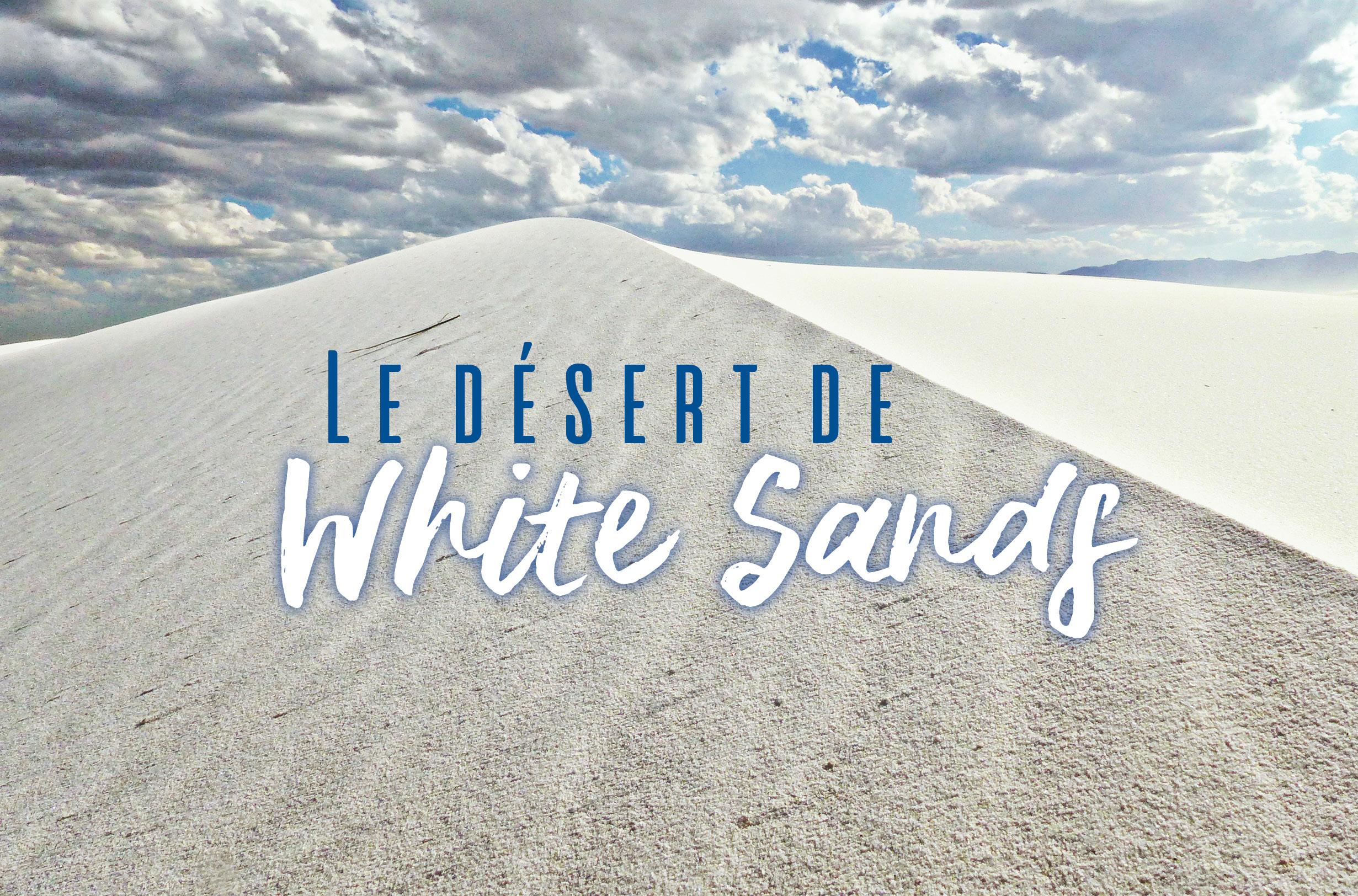 Désert de White Sands usa sable blanc