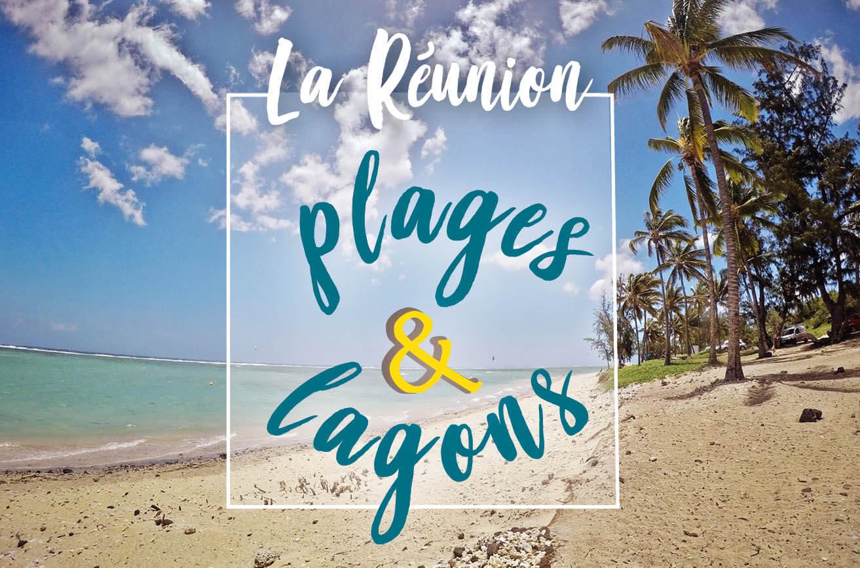 plages et lagons de la Réunion
