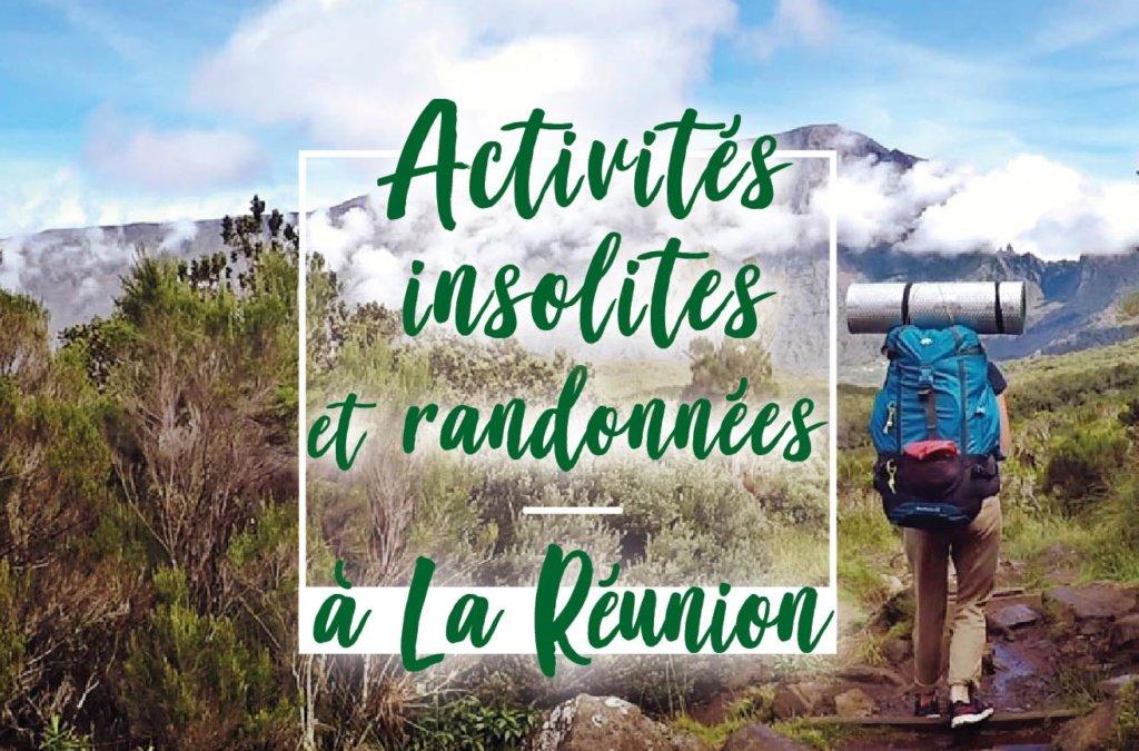 Activités insolites et randonnées à la Réunion