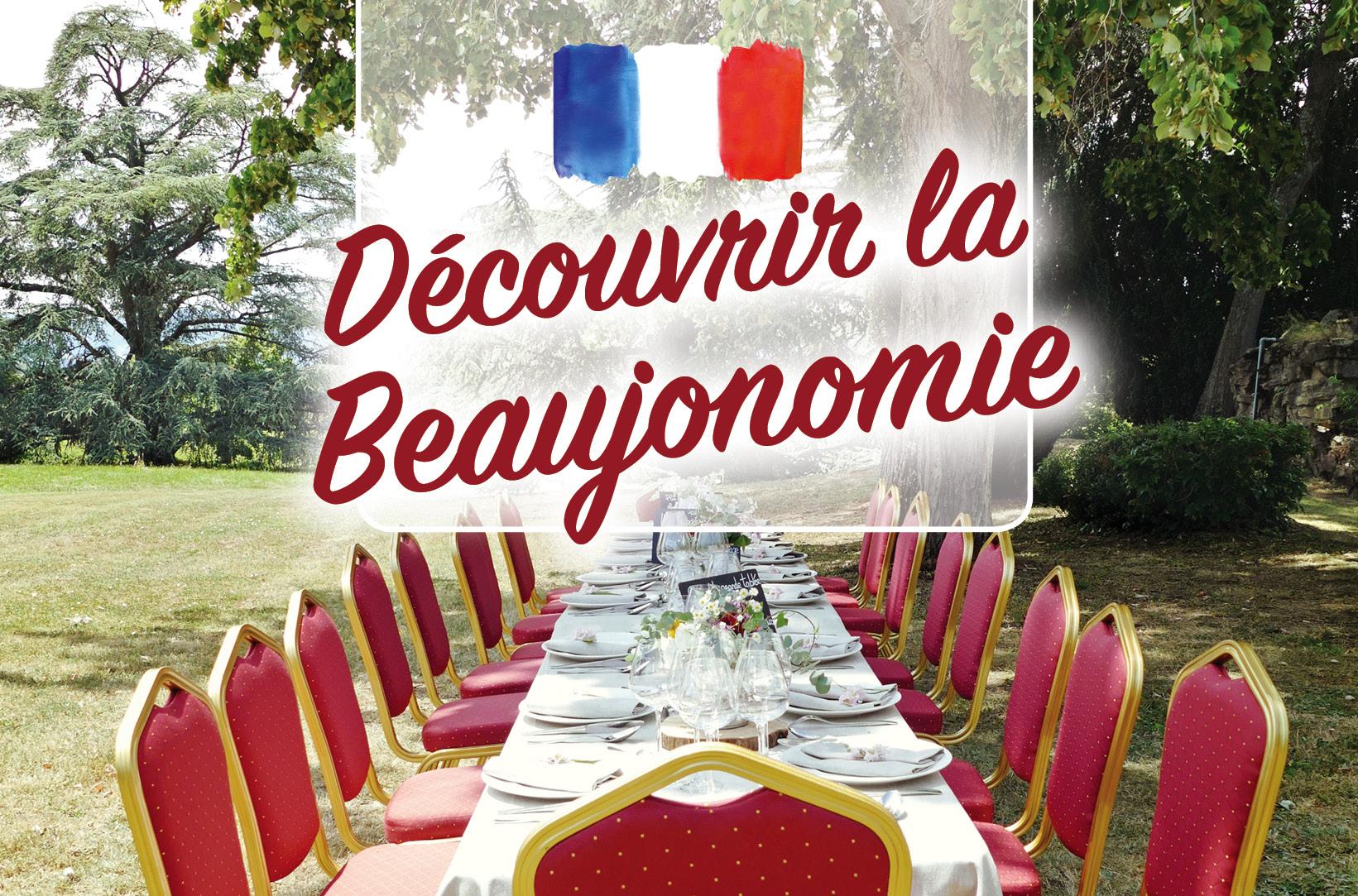 Bienvenue en Beaujonomie. Repas gastronomique avec des vins Beaujolais de caractère